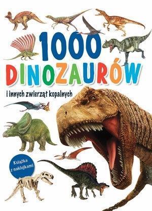 1000 dinozaurów i innych zwierząt kopalnych