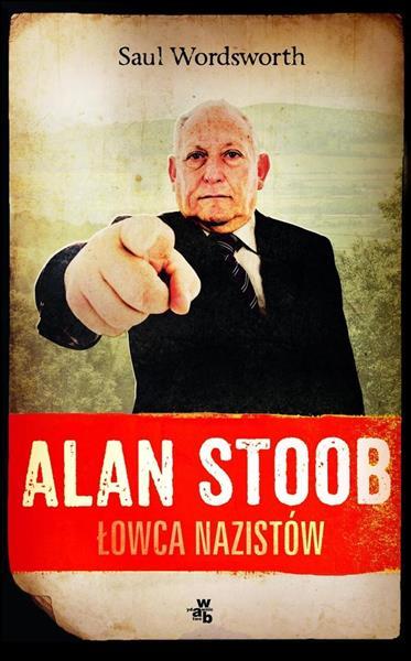 Alan Stoob, łowca nazistów