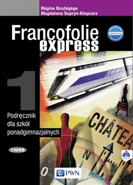 Francofolie express 1 Podręcznik PWN