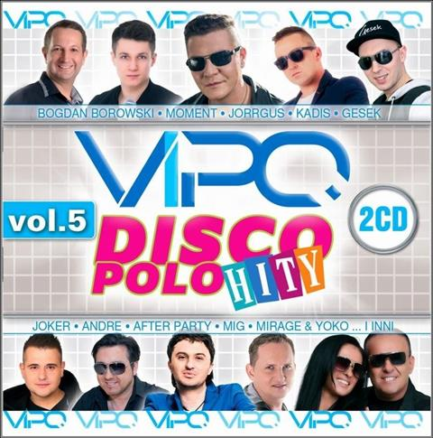 Vipo - Disco Polo hity vol. 5 (2CD)