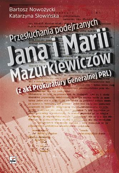 PRZESŁUCHANIE PODEJRZANYCH JANA I MARII M...