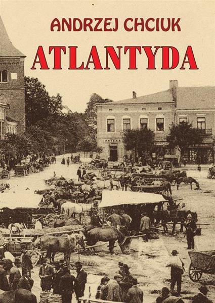 Atlantyda. Opowieść o Wielkim Księstwie Bałaku