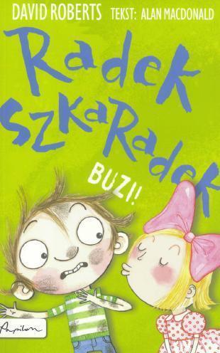 Radek Szkaradek. Buzi! OUTLET