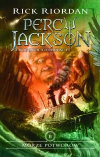 MORZE POTWORÓW PERCY JACKSON I BOGOWIE outlet