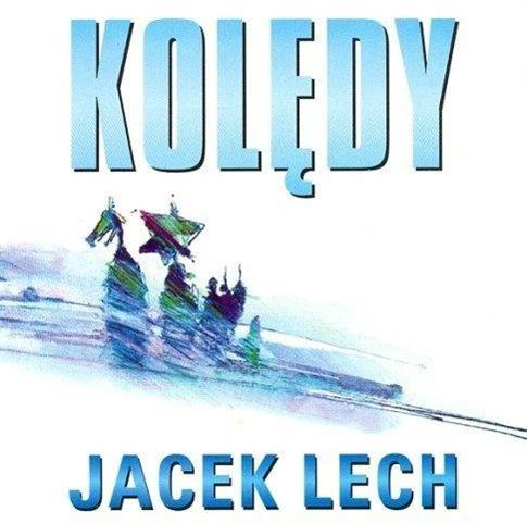 Kolędy - Jacek Lech CD