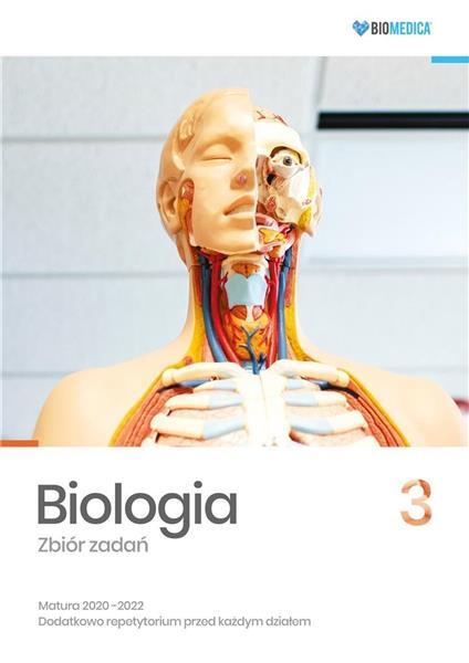 Biologia. Zbiór zadań. Matura 2020-2022 T.3