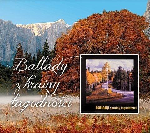 Ballady z krainy łagodności CD