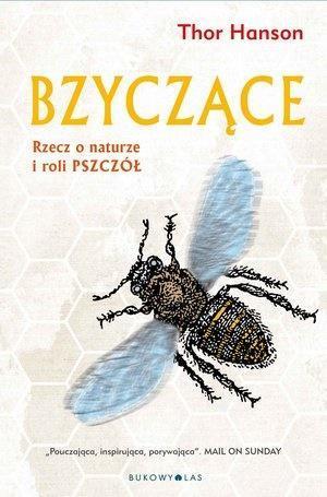 Bzyczące. Rzecz o naturze i roli pszczół