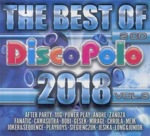 The Best Of Disco Polo 2018 vol.3 (2CD)