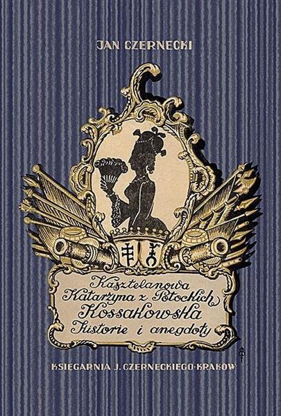 Kasztelanowa Katarzyna z Potockich Kossakowska