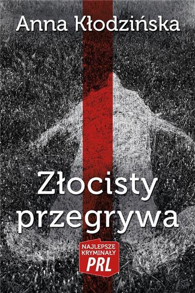 Najlepsze kryminały PRL. Złocisty przegrywa