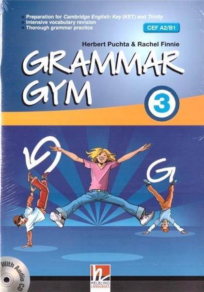 Grammar Gym 3 A2/B1 + audio CD