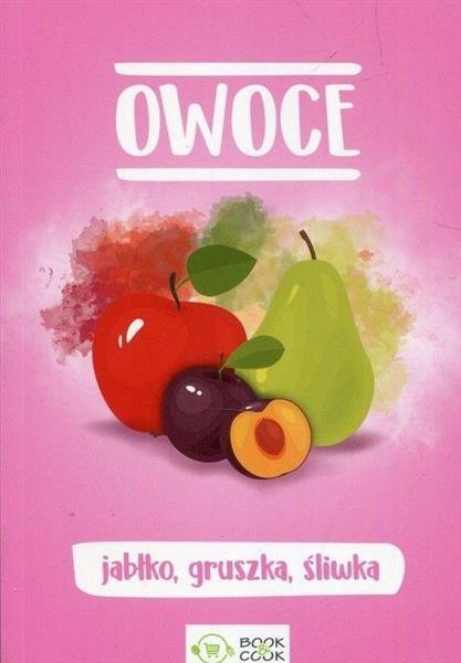 Owoce. Jabłko, gruszka, śliwka