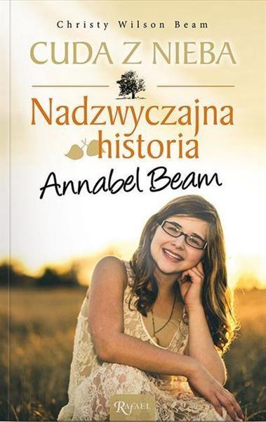 Cuda z nieba. Nadzwyczajna historia Annabel Beam