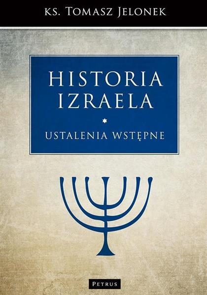 Historia Izraela. Ustalenia wstępne