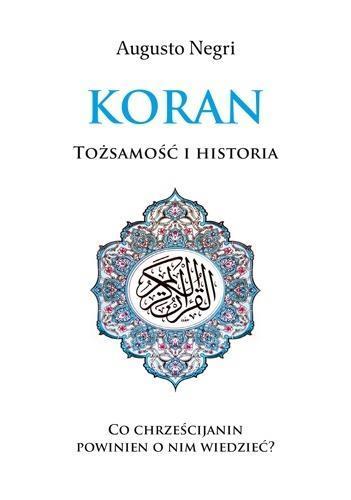 Koran. Tożsamość i historia