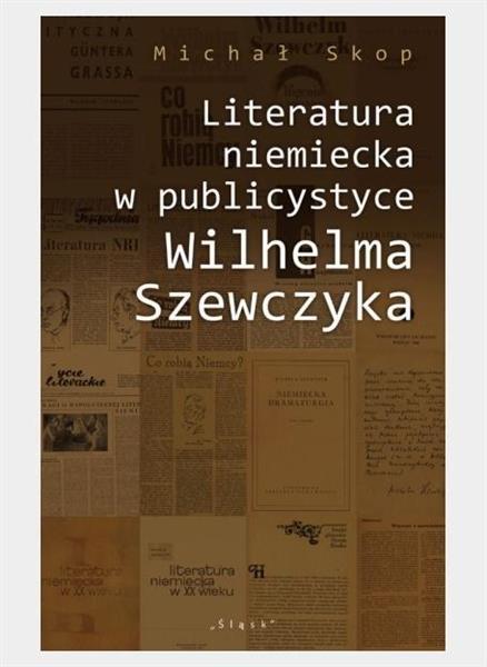 Literatura niemiecka w publicystyce W. Szewczyka