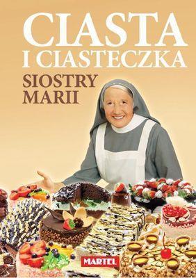 Ciasta i ciasteczka siostry Marii