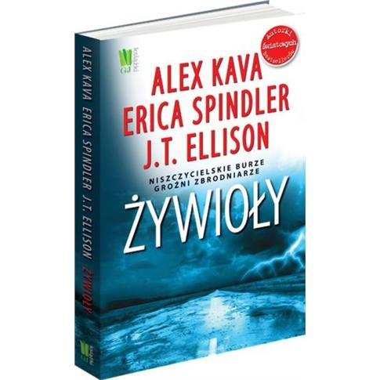 ŻYWIOŁY ALEX KAVA, ERICA SPINDLER, J.T.ELLISON