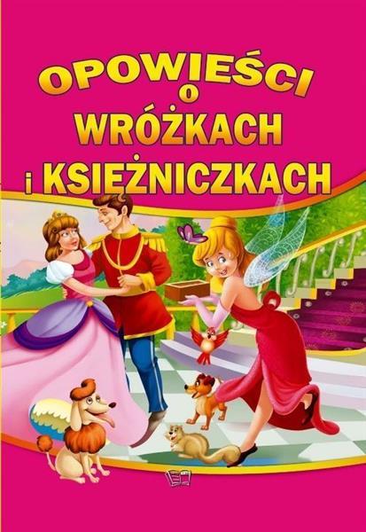 Opowieści o wróżkach i księżniczkach OUTLET