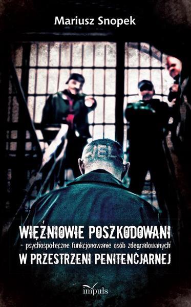 Więźniowie poszkodowani psychospołeczne..
