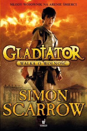 Gladiator. Walka o wolność