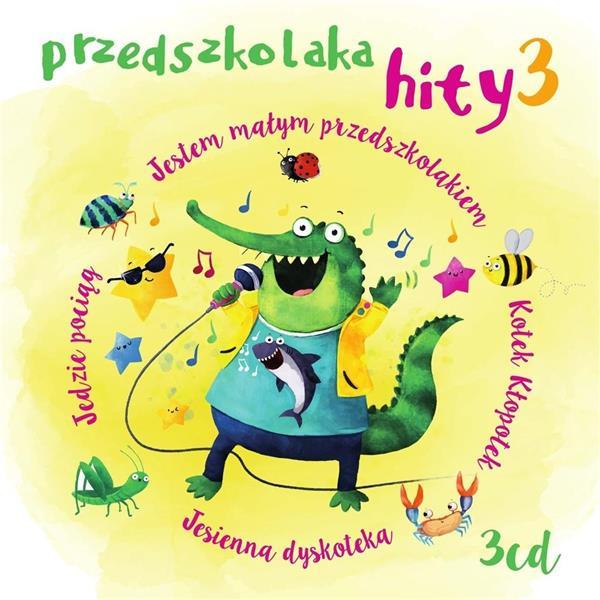Przedszkolaka Hity 3 CD