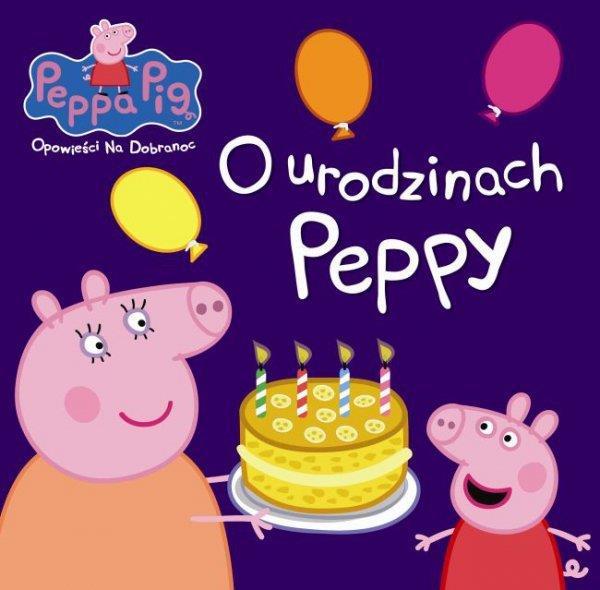 Peppa Pig.Opowieści na dobranoc.O urodzinach.outle