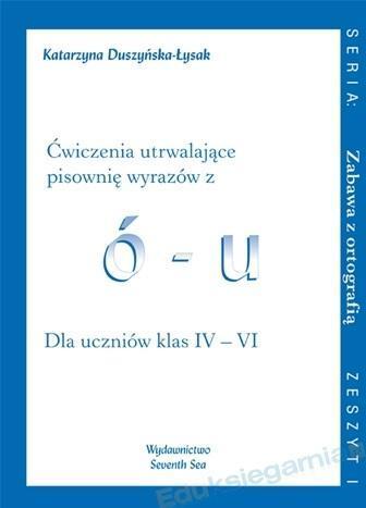 Ćwiczenia utrwalające pisownię wyrazów z ó - u