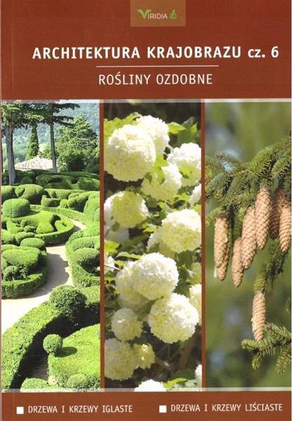 Architektura krajobrazu 6. Rośliny ozdobne: drzewa-356792