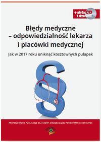 BŁĘDY MEDYCZNE ODPOWIEDZIALNOŚĆ PRAWNA LEK. outlet-7424