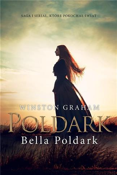 Dziedzictwo rodu Poldarków T.10 Bella Poldark-309796