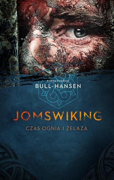 Jomswiking. Jomswiking. Czas ognia i żelaza-330695
