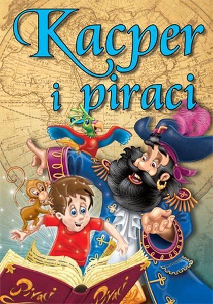 Kacper i piraci. Bajki dla dzieci-26585