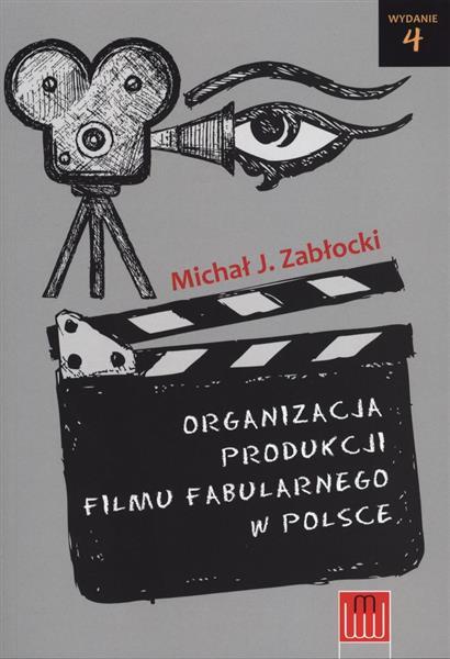 Organizacja produkcji filmu fabularnego w Polsce-55798