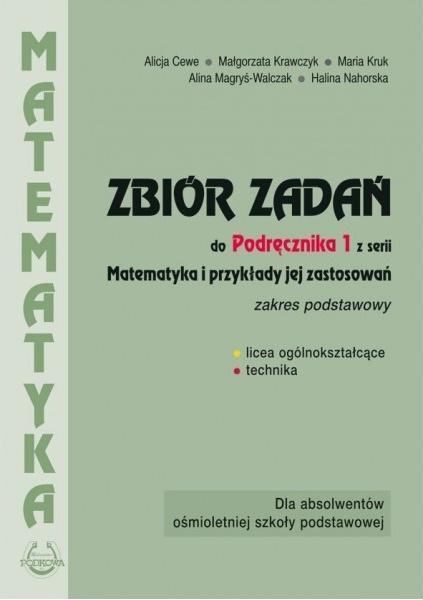 Matematyka i przykłady zast.1 LO zbiór zadań ZP