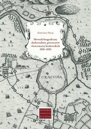 Słownik biograficzny słodowników, piwowarów...