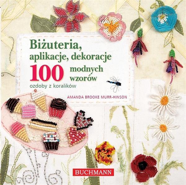 BIŻUTERIA APLIKACJE 100 MODNYCH WZORÓW BR BUCHMANN
