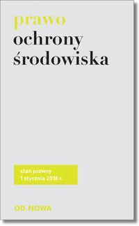 PRAWO OCHRONY ŚRODOWISKA 01.2016 outlet
