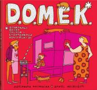 D.O.M.E.K. outlet
