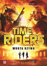 Time Riders. Wrota Rzymu
