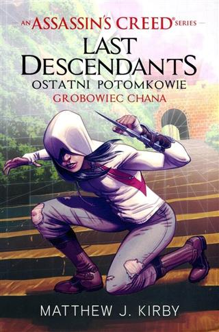 Assassin`s Creed: Last Descendants. Grobowiec Khan
