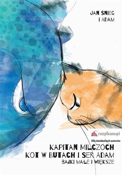 Kapitan Milczoch, Kot w Butach i Ser Adam