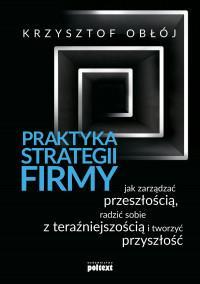PRAKTYKA STRATEGII FIRMY JAK ZARZĄDZAĆ PR..