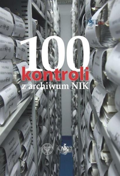 100 kontroli z archiwum NIK