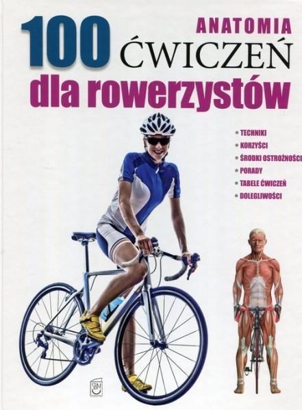 Anatomia 100 ćwiczeń dla rowerzystów OUTLET