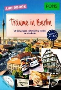 Trume in Berlin. A1-A2 + audiobook