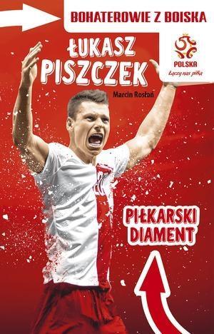 PZPN. Bohaterowie z boiska. Łukasz Piszczek. Piłka