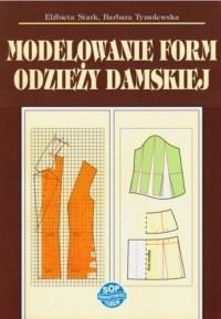 Modelowanie form odzieży damskiej w.2019
