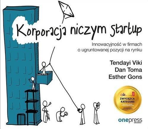 Korporacja niczym startup. Innowacyjność...